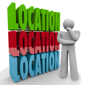 Location. Location. Location.